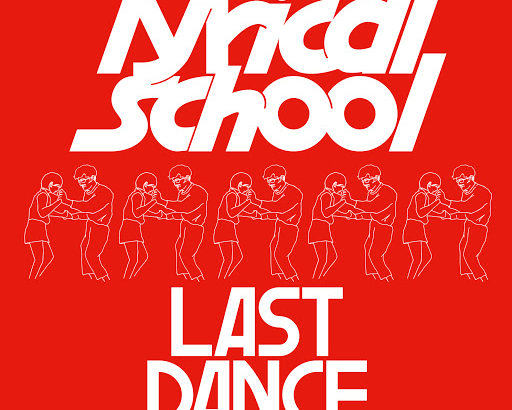 lyrical school「LAST DANCE」とバランス感覚