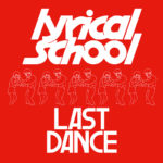 lyrical school「LAST DANCE」とバランス感覚